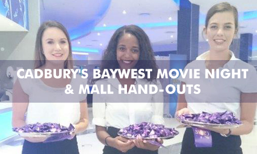 CADBURY'S BAYWEST MOVIE NIGHT & MALL HAND-OUTS