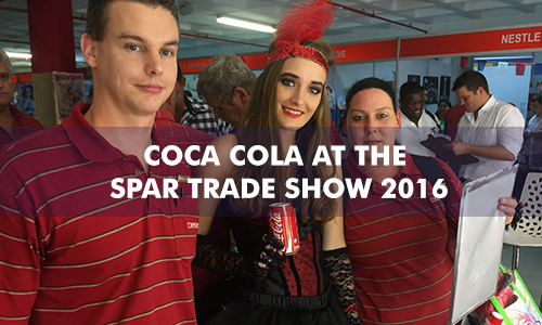 COCA COLA AT THE SPAR TRADE SHOW 2016
