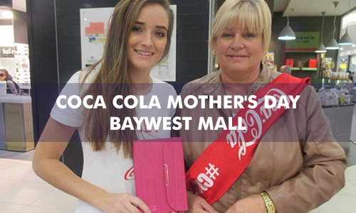 COCA COLA MOTHER'S DAY AT BAYWEST MALL
