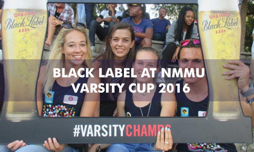 BLACK LABEL – NMMU VARSITY CUP 2016