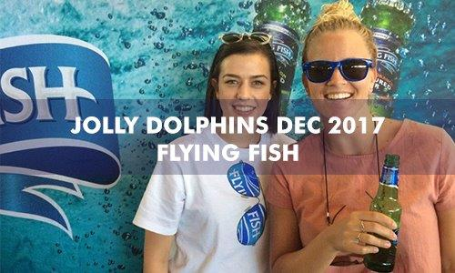 Flying Fish – Jolly Dolphins – Dec 2017