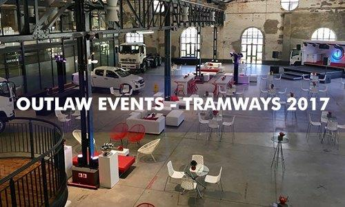 Outlaw Events – Tramways 2017