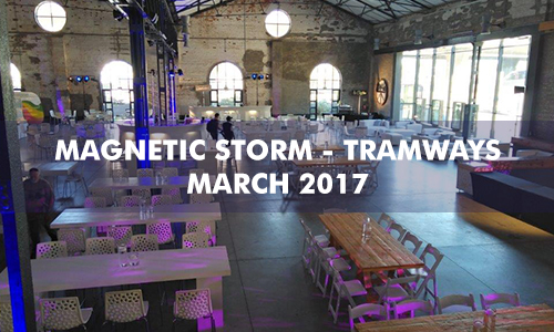 Magnetic Storm – Tramways – March 2017