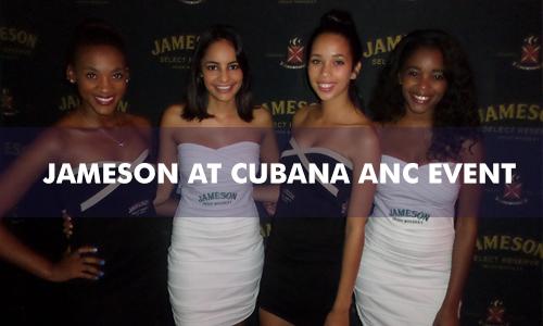 JAMESON AT CUBANA ANC EVENT