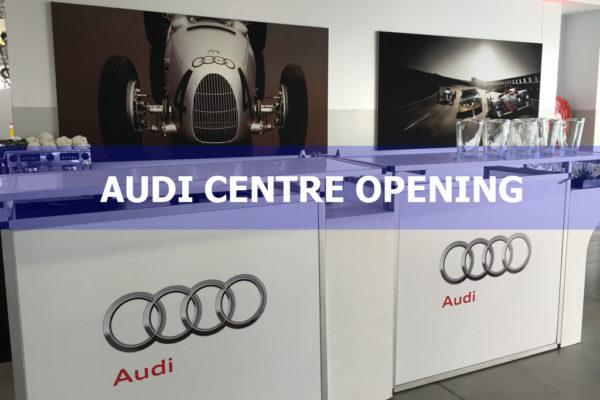 Audi Centre Opening