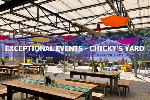 EXCEPTIONAL EVENTS – CHICKY'S YARD