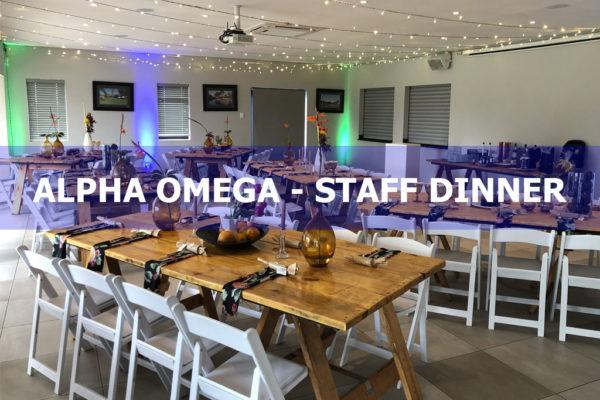 ALPHA OMEGA – STAFF DINNER