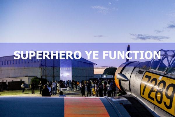 SUPERHERO YE FUNCTION